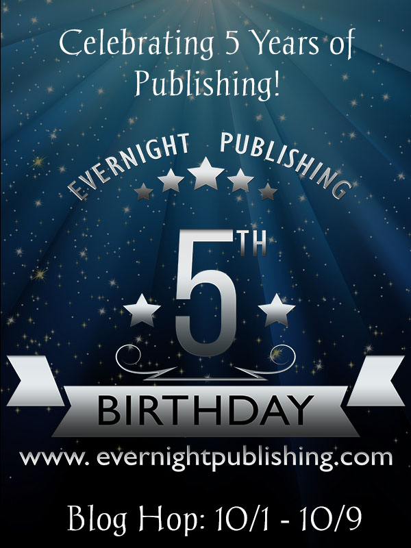 FIVE ALIVE! Happy 5th Birthday Evernight Publishing! (1/6)